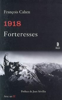 1918, forteresses - FrançoisCahen