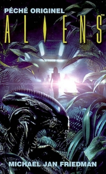 Aliens - Michael Jan Friedman
