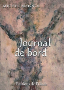 Journal de bord - Michel Magnol