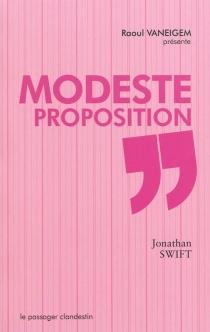 Modeste proposition| Suivi de Voyage chez les Houyhnhnms : chap. XII - JonathanSwift
