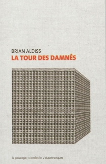 La tour des damnés - Brian WilsonAldiss
