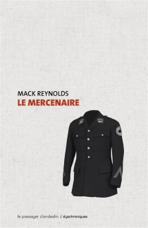 Le mercenaire - Mack Reynolds