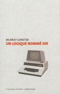 Un logique nommé Joe - MurrayLeinster