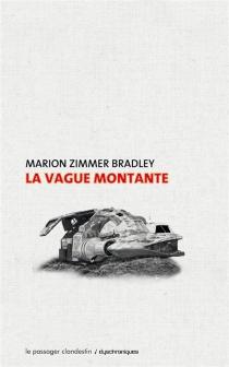 La vague montante - Marion ZimmerBradley