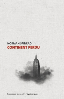 Continent perdu - Norman Spinrad