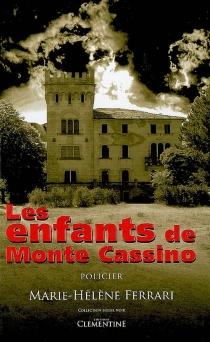 Les enfants de Monte Cassino : policier - Marie-HélèneFerrari