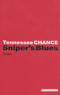 Sniper's blues : thriller - Tennessee Chance