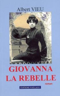 Giovanna la rebelle - AlbertVieu