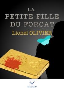 La petite-fille du forçat - LionelOlivier