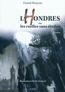 Lhondres ou Les ruelles sans étoiles - FranckBouysse