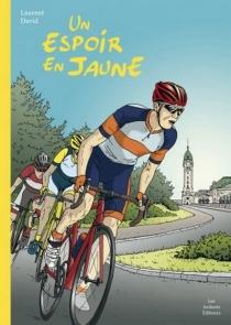 Un espoir en jaune - LaurentDavid