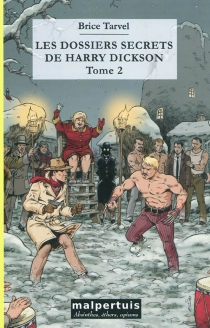 Les dossiers secrets de Harry Dickson | Volume 2 - BriceTarvel