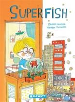 Superfish - OrianneLallemand, MaurèenPoignonec