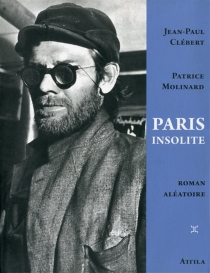 Paris insolite - Jean-Paul Clébert