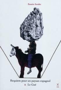Requiem pour un paysan espagnol| Le gué - Ramon JoséSender
