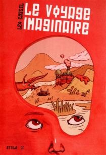 Le voyage imaginaire - LéoCassil