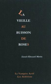 La vieille au buisson de roses - Lionel-EdouardMartin