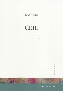 Oeil - Line Aressy