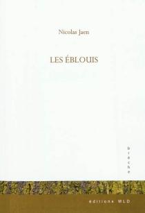 Les éblouis - NicolasJaen