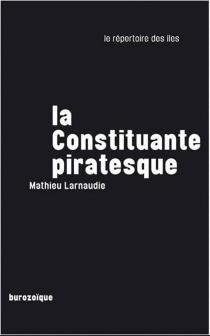La constituante piratesque - MathieuLarnaudie