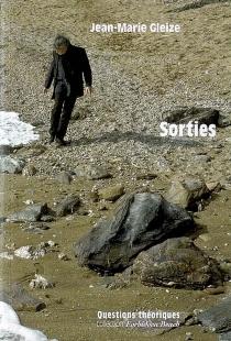 Sorties - Jean-MarieGleize