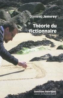 Théorie du fictionnaire - DominiqJenvrey