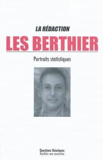 Les Berthier : portraits statistiques - LaRédaction