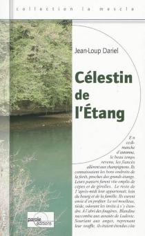 Célestin de l'étang - Jean-LoupDariel