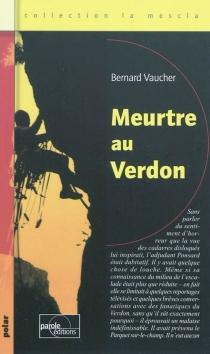 Meurtre au Verdon - BernardVaucher