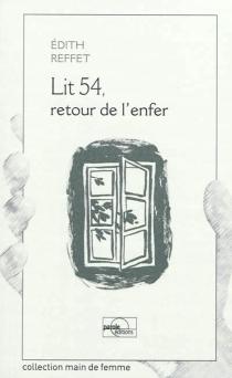 Lit 54, retour de l'enfer - EdithReffet