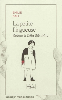 La petite flingueuse : retour à Diên Biên Phu - ÉmilieKah