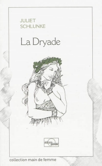 La dryade - JulietSchlunke