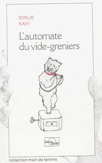 L'automate du vide-greniers - ÉmilieKah