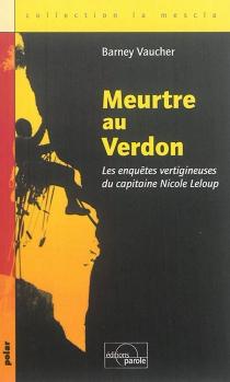 Les enquêtes vertigineuses de Nicole Leloup - BernardVaucher