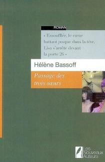 Passage des trois soeurs - HélèneBassoff