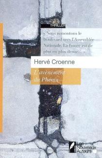 L'avènement du phénix : thriller - HervéCroenne