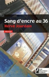 Sang d'encre au 36 - HervéJourdain