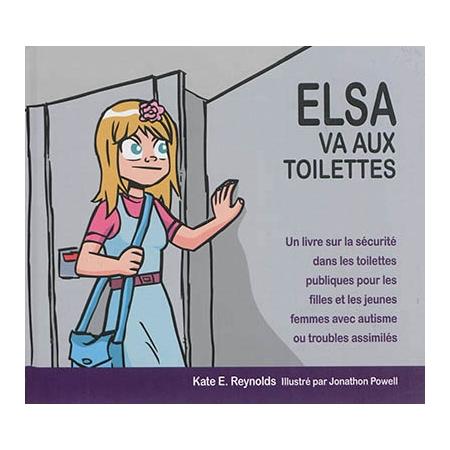 elsa va aux toilettes un livre sur la s curit dans les toilettes publiques pour les filles et. Black Bedroom Furniture Sets. Home Design Ideas