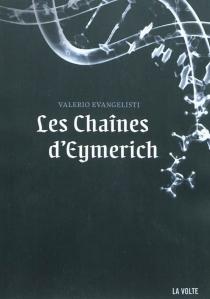 Les chaînes d'Eymerich - ValerioEvangelisti