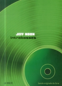 Intrabasses - Jeff Noon