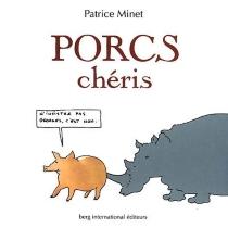 Porcs chéris - PatriceMinet