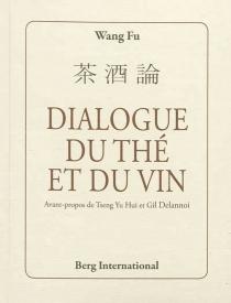 Dialogue du thé et du vin - FuWang