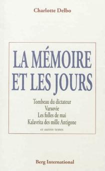 La mémoire et les jours - CharlotteDelbo