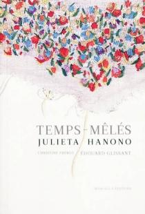 Temps-mêlés - JulietaHanono