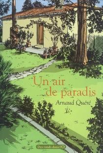 Un air de paradis - ArnaudQuéré