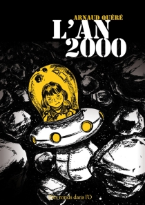 L'an 2000 - ArnaudQuéré