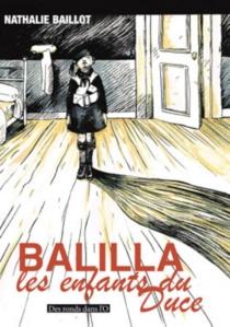 Balilla, les enfants du Duce - NathalieBaillot