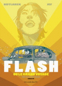 Flash ou Le grand voyage, 1, n° 1 - Jef