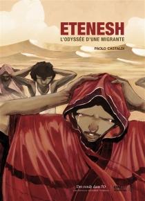 Etenesh : l'odyssée d'une migrante - PaoloCastaldi
