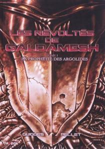 Les révoltés de Galdamesh - ThierryGuigues